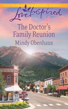 The Doctor's Family Reunion (Love Inspired Series)