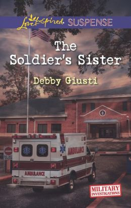The Soldier's Sister (Love Inspired Suspense Series)