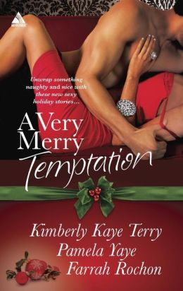 A Very Merry Temptation: 'Twas the Season / Mistletoe in Memphis / Second-Chance Christmas (Harlequin Kimani Arabesque Series)