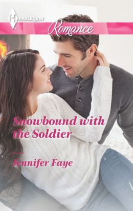 Snowbound with the Soldier (Harlequin Romance Series #4396)