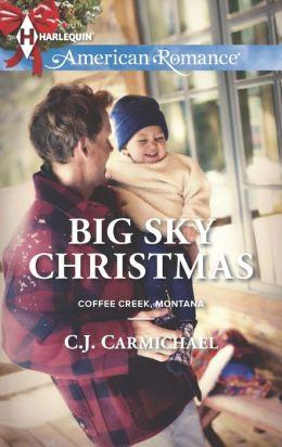 Big Sky Christmas (Harlequin American Romance Series #1470)