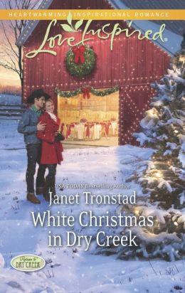 White Christmas in Dry Creek (Love Inspired Series)