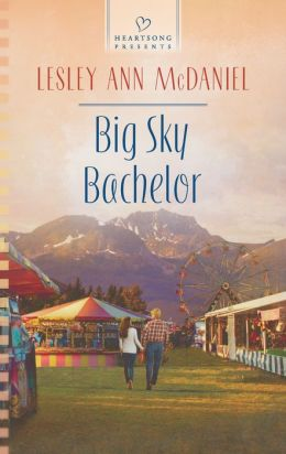 Big Sky Bachelor (Heartsong Presents Series #1068)