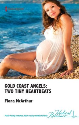 Gold Coast Angels: Two Tiny Heartbeats