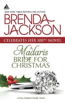 A Madaris Bride for Christmas (Harlequin Kimani Arabesque Series)