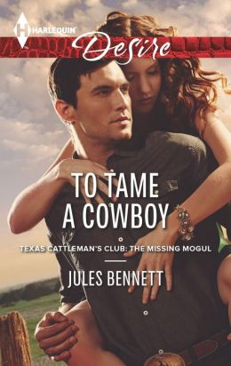 To Tame a Cowboy (Harlequin Desire Series #2264)