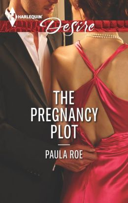 The Pregnancy Plot (Harlequin Desire Series #2268)