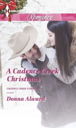 A Cadence Creek Christmas (Harlequin Romance Series #4401)