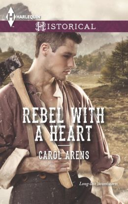 Rebel with a Heart (Harlequin Historical Series #1160)