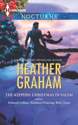 The Keepers: Christmas in Salem: Do You Fear What I Fear? / The Fright Before Christmas / Unholy Night / Stalking in a Winter Wonderland (Harlequin Nocturne Series #171)