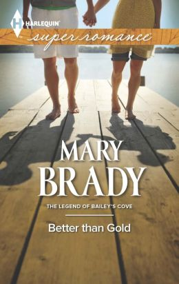 Better Than Gold (Harlequin Super Romance Series #1888)