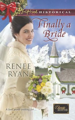 Finally a Bride (Love Inspired Historical Series)