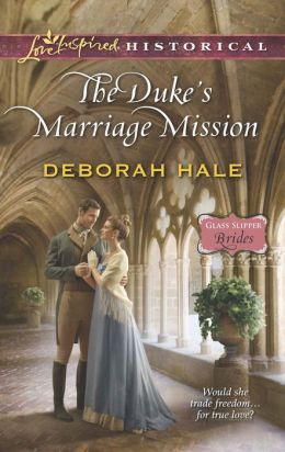The Duke's Marriage Mission (Love Inspired Historical Series)