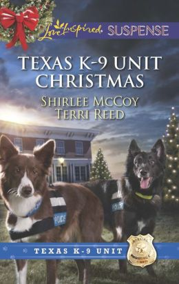 Texas K-9 Unit Christmas: Holiday Hero / Rescuing Christmas (Love Inspired Suspense Series)