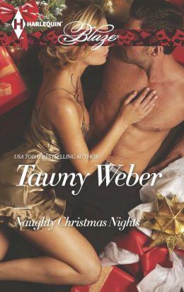 Naughty Christmas Nights (Harlequin Blaze Series #778)