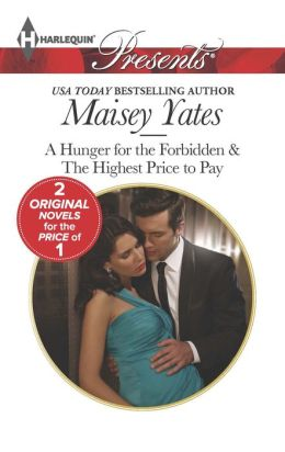 A Hunger for the Forbidden (Harlequin Presents Series #3194)