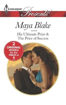 His Ultimate Prize (Harlequin Presents Series #3199)
