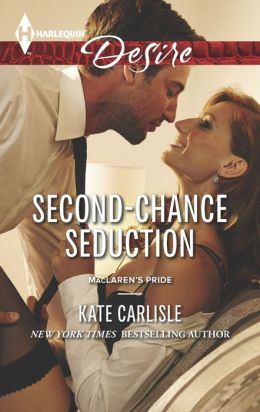 Second-Chance Seduction (Harlequin Desire Series #2273)