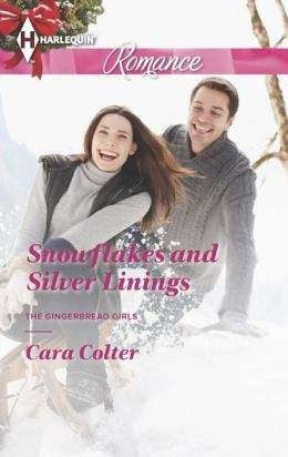 Snowflakes and Silver Linings (Harlequin Romance Series #4406)