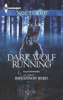 Dark Wolf Running (Harlequin Nocturne Series #173)