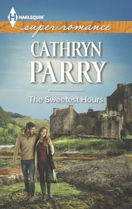 The Sweetest Hours (Harlequin Super Romance Series #1895)
