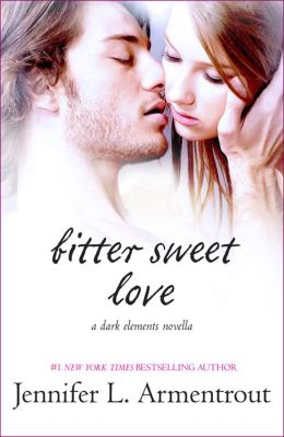 Bitter Sweet Love (Dark Elements Series)