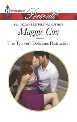 The Tycoon's Delicious Distraction (Harlequin Presents Series #3205)