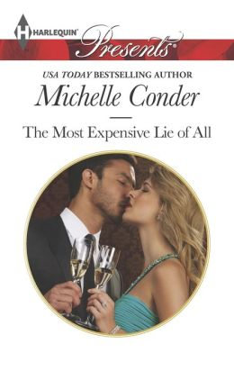 The Most Expensive Lie of All (Harlequin Presents Series #3207)