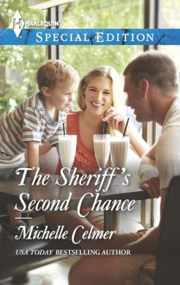 The Sheriff's Second Chance (Harlequin Special Edition Series #2308)