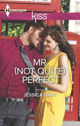 Mr. (Not Quite) Perfect (Harlequin Kiss Series #46)