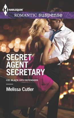 Secret Agent Secretary (Harlequin Romantic Suspense Series #1786)
