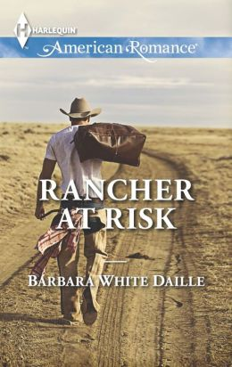 Rancher at Risk (Harlequin American Romance Series #1484)