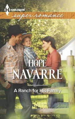 A Ranch for His Family (Harlequin Super Romance Series #1897)