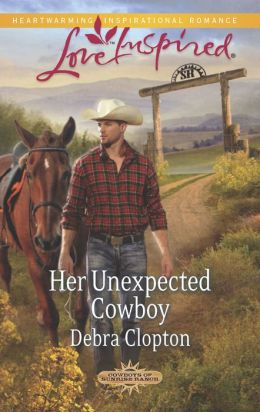 Her Unexpected Cowboy (Love Inspired Series)