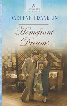 Homefront Dreams (Heartsong Presents Series #1077)