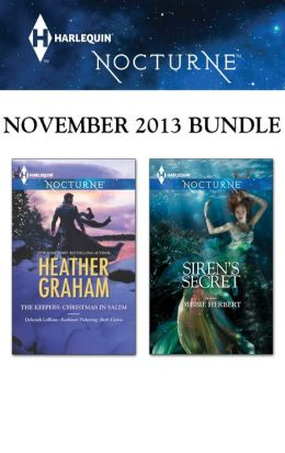 Harlequin Nocturne November 2013 Bundle: The Keepers: Christmas in Salem\Siren's Secret