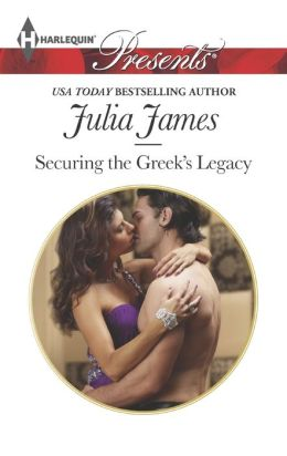 Securing the Greek's Legacy (Harlequin Presents Series #3212)