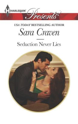 Seduction Never Lies (Harlequin Presents Series #3214)