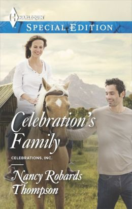 Celebration's Family (Harlequin Special Edition Series #2315)