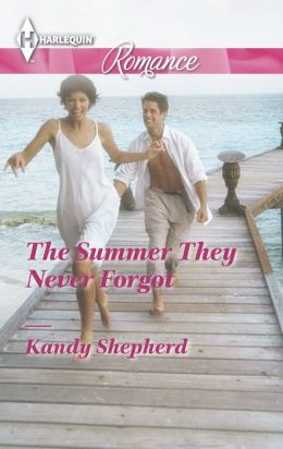 The Summer They Never Forgot (Harlequin Romance Series #4414)