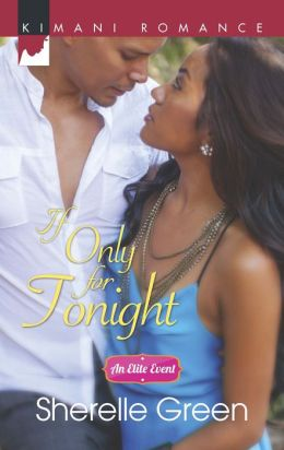 If Only for Tonight (Harlequin Kimani Romance Series #367)