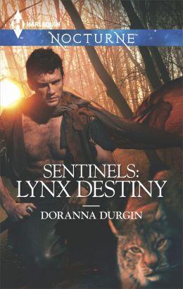 Sentinels: Lynx Destiny (Harlequin Nocturne Series #177)
