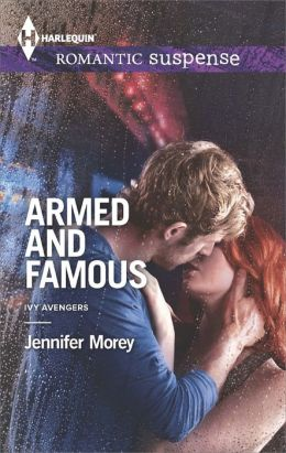Armed and Famous (Harlequin Romantic Suspense Series #1789)