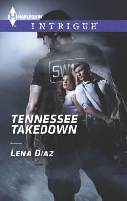 Tennessee Takedown (Harlequin Intrigue Series #1476)