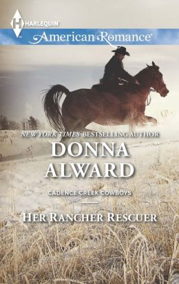 Her Rancher Rescuer (Harlequin American Romance Series #1485)