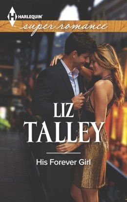 His Forever Girl (Harlequin Super Romance Series #1902)
