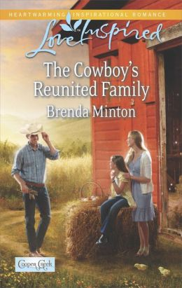 The Cowboy's Reunited Family (Love Inspired Series)