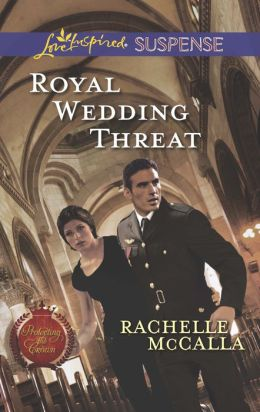 Royal Wedding Threat (Love Inspired Suspense Series)