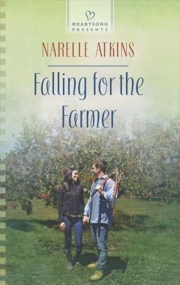 Falling for the Farmer (Heartsong Presents Series #1083)