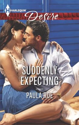Suddenly Expecting (Harlequin Desire Series #2291)